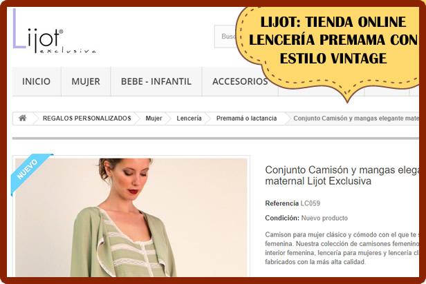 Lijot: tienda de Lenceria premama con modelos clásicos muy atractivos