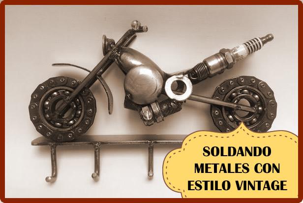 Soldadura de Metales para conseguir una decoración vintage