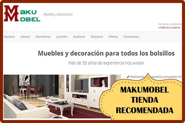 Makumobel: tienda recomendada de Muebles y Decoración