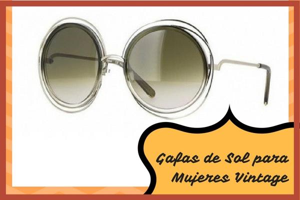 Gafas de Sol para mujeres con estilo vintage o retro