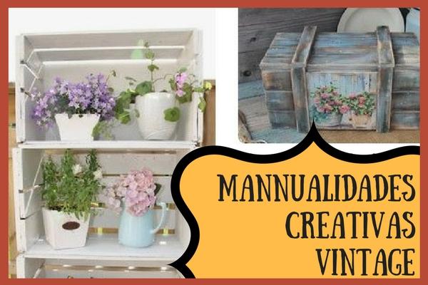 Manualidades Creativas Vintage: ¿Cuáles son las más buscadas y vendidas?