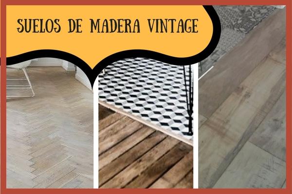 Suelos de Madera con estilo vintage
