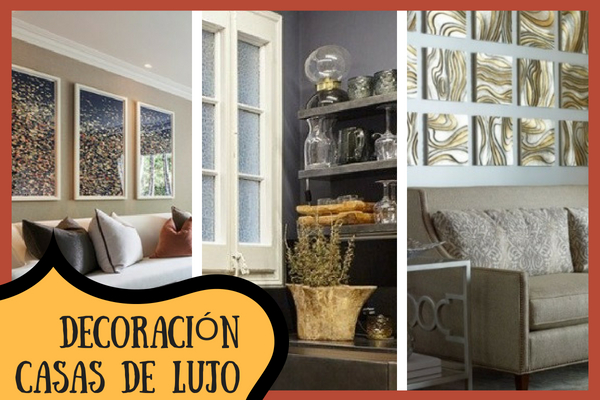 Tips para decorar una Casa de Lujo