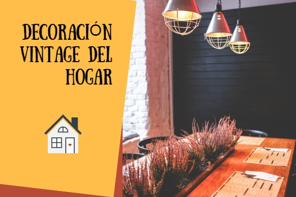 5 Tips para Decorar tu casa con estilo vintage