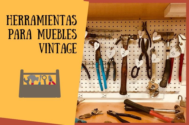¿Qué herramientas necesitas para hacer un mueble vintage?