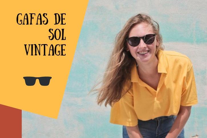 Gafas de Sol con mucho Estilo Vintage: 5 ideas para inspirarte