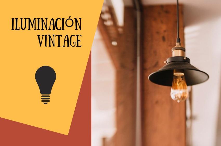 Da toque un vintage a la iluminación de tu hogar.