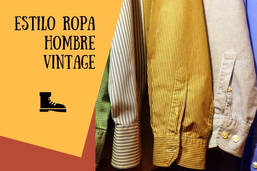 Cómo combinar ropa vintage y actual para vestir bien [Hombre]