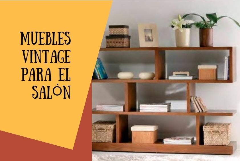 Decora tu casa con los mejores muebles vintage de salón